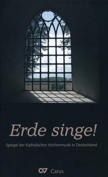 Band 16 Erde singe! Spiegel der katholischen Kirchenmusik in Deutschland
