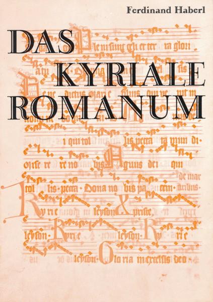 Band 10 Das Kyriale Romanum - Liturgische und musikalische Aspekte