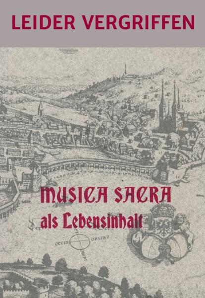 Band 07 Musica sacra als Lebensinhalt