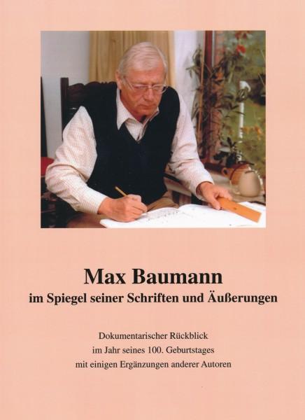 Band 23 Max Baumann im Spiegel seiner Schriften und Äußerungen