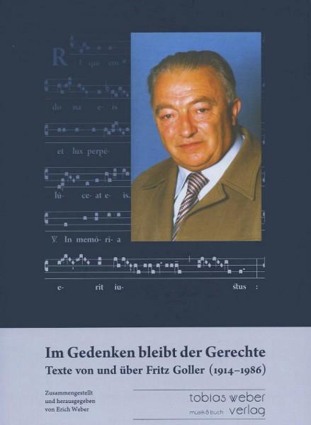 """Band 21 """"Im Gedenken bleibt der Gerechte"""". Texte von und über Fritz Goller (1914-1986)"""